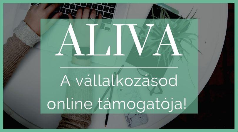Aliva - a vállalkozásod online támogatója